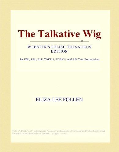 The Talkative Wig (Webster's Polish Thesaurus Edition)