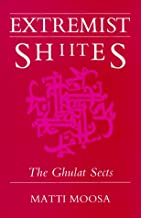 Extremist Shi'ites: The Ghulat Sects