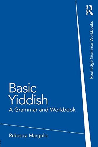 Basic Yiddish: A Grammar and Workbook (Grammar Workbooks)