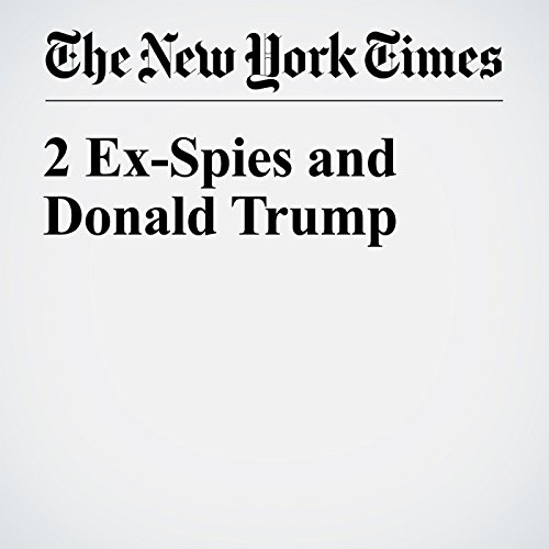 2 Ex-Spies and Donald Trump audiobook cover art