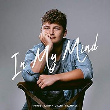In My Mind (feat. Grant Trammel)