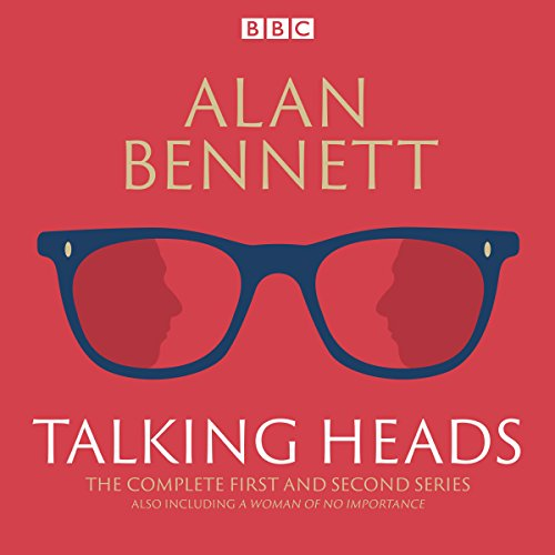 The Complete Talking Heads     The classic BBC Radio 4 monologues plus A Woman of No Importance              By:                                                                                                                                 Alan Bennett                               Narrated by:                                                                                                                                 Alan Bennett,                                                                                        Patricia Routledge                      Length: 7 hrs and 22 mins     28 ratings     Overall 4.6