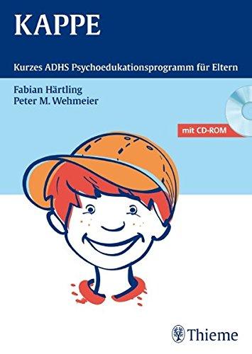 KAPPE: Kurzes ADHS-Psychoedukationsprogramm für Eltern