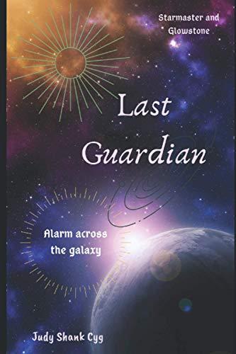 Last Guardian (Starmaster and Glowstone)