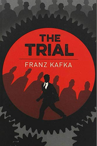 The Trial: Franz Kafka