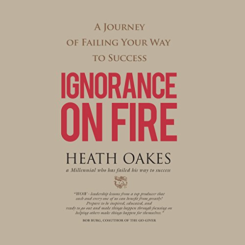 Ignorance on Fire audiobook cover art