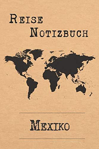 Reise Notizbuch Mexiko: 6x9 Reise Journal I Tagebuch mit Checklisten zum Ausfüllen I Perfektes Geschenk für den Trip nach Mexiko für jeden Reisenden