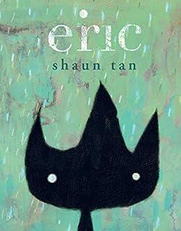 [Shaun Tan]のEric (English Edition)