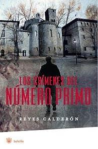 Los crimenes del numero primo: 237 par Reyes Calderón
