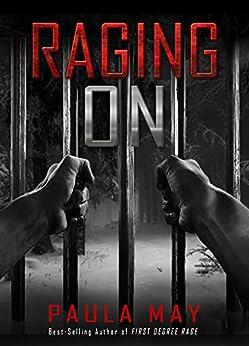 "[Paula May]のRAGING ON (The ""Rage"" True Crime Series Book 2) (English Edition)"