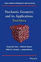 Stochastic Geometry and Its Applications (Wiley Series in Probability and Statistics)