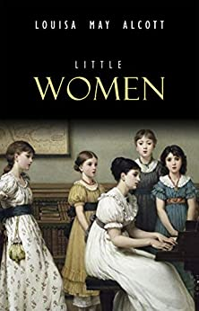 Little Women by [Louisa May Alcott]