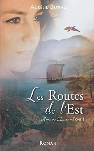 Les Routes de l'Est