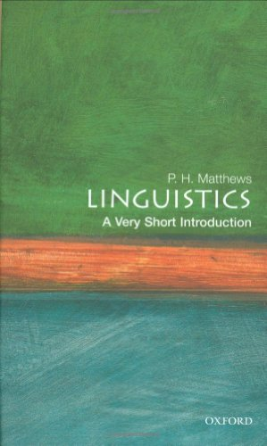 Compare Textbook Prices for Linguistics: A Very Short Introduction 1 Edition ISBN 9780192801487 by Matthews, P. H.