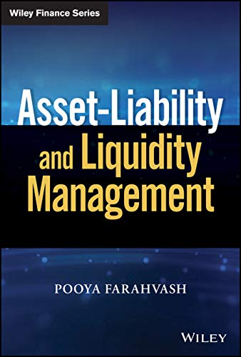 Compare Textbook Prices for Asset-Liability and Liquidity Management 1 Edition ISBN 9781119701880 by Farahvash, Pooya