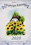 100-jähriger Kalender 2020 - Bildkalender (24 x 34) - mit Wetterprognosen und Bauernregeln - liebevolle Illustrationen - Wandkalender