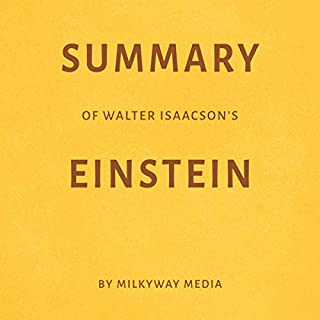 Summary of Walter Isaacson's Einstein by Milkyway Media cover art