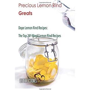 Precious Lemon Rind Greats Dope Lemon Rind Recipes, The Top 291 Mega Lemon Rind Recipes:Labuttanret