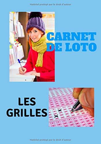 Carnet de Loto : Les grilles: Ce carnet contient des grilles pour retranscrire tous vos numéros joués, ainsi que les résultats. Si vous voulez vous ... car c`est extrêmement simple de s`en servir.