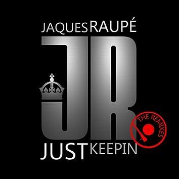 Just Keepin' (Remixes)