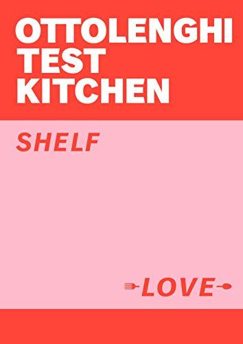 Ottolenghi Test Kitchen: Shelf Love (English Edition)