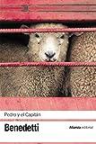 Pedro y el Capitán: (Pieza en cuatro actos) (El libro de bolsillo - Bibliotecas de autor - Biblioteca Benedetti nº 3210)