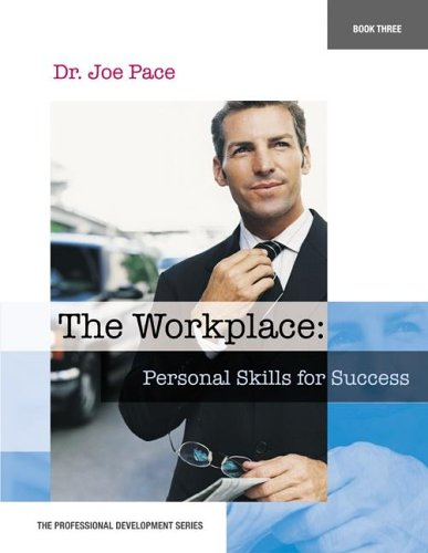 Professional Development Series Book 3 The Workplace Personal Skills For Success