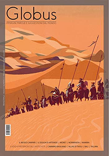 Globus n. 2: Immagini, parole e suggestioni dal mondo (Globus rivista culturale Vol. 3) (Italian Edition)