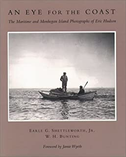 An Eye for the Coast: The Maritime and Monhegan Island Photographs of Eric Hudson