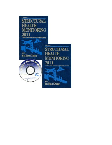 Structural Health Monitoring 2011: Condition-Based Maintenance and Intelligent Structures
