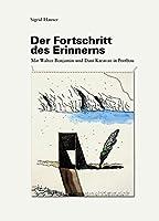 Der Fortschritt des Erinnerns: Mit Walter Benjamin und Dani Karavan in Portbou