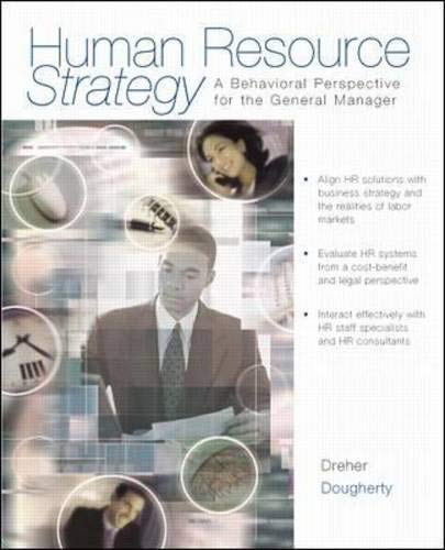 Human Resource Strategy: A Behavioral Perspective for the General Manager