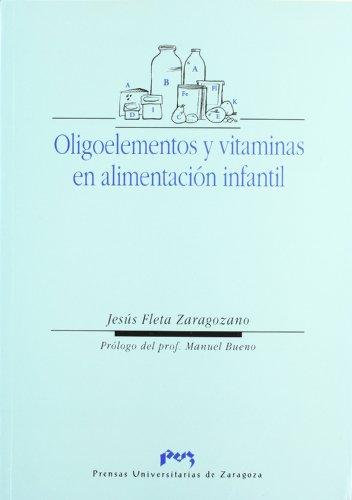 Oligoelementos y vitaminas en alimentación infantil (Ciencias Biomédicas)