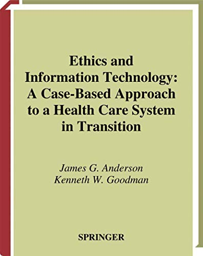 Ethics and Information Technology: A Case-Based Approach to a Health Care System in Transition (Heal