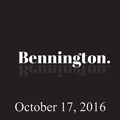 Bennington, October 17, 2016 audiobook cover art