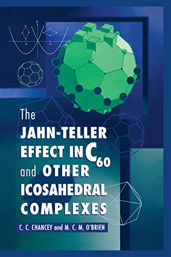 The Jahn-Teller Effect in C60 and Other Icosahedral Complexes (English Edition)
