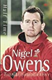 Half Time - The Autobiography (Paperback): Nigel Owens: The Autobiography