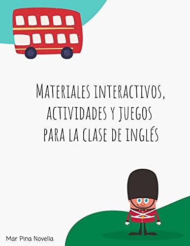 Materiales interactivos, actividades y juegos para la clase de inglés