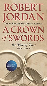 A Crown of Swords  Book Seven of  The Wheel of Time   Wheel of Time 7