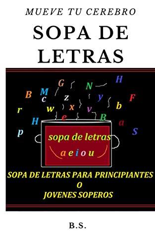 SOPA DE LETRAS : para principiantes o jóvenes soperos
