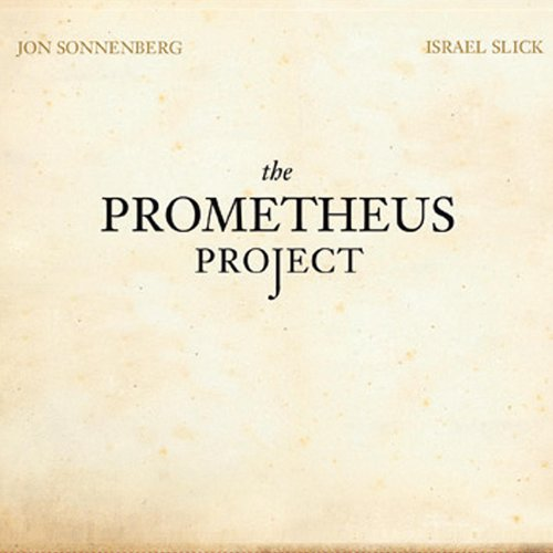 The Prometheus Project