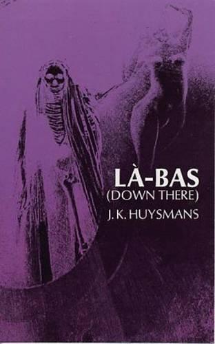La-Bas (Down There)