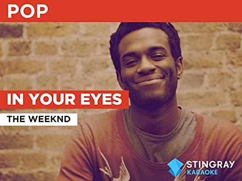 In Your Eyes in the Style of The Weeknd