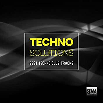 Techno Solutions (Best Techno Club Tracks)