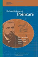 The Scientific Legacy of Poincare (History of Mathematics)