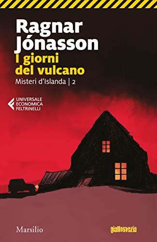 I giorni del vulcano (Misteri d'Islanda Vol. 2)