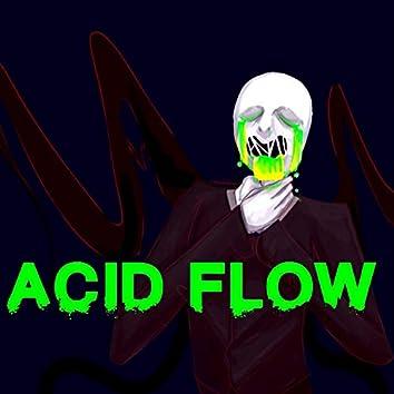 ACID FLOW
