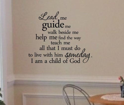 Click Down Lead me guide me walk beside me help me Wall Art Inspirational Quotes and Saying Home Decor Decal Sticker by Click Down