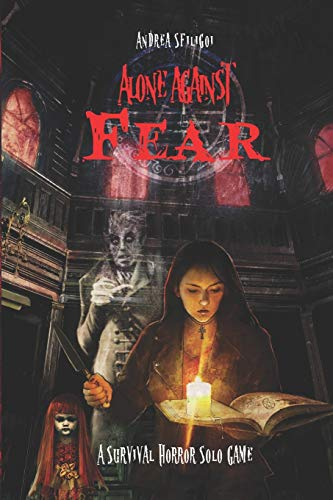 Alone Against Fear: A Survival Horror Solo Game