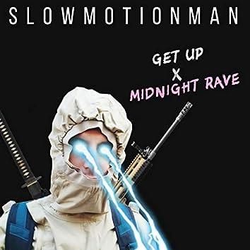 Get up X Midnight rave